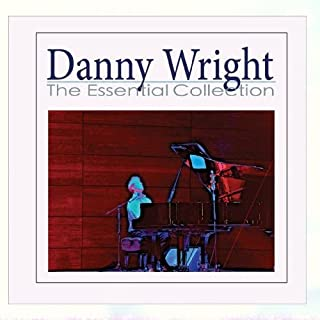 Danny Wright - The Essential Collection