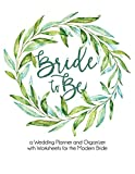 Bride To Be: a Wedding Planner, Organizer, and Budget Checklist Notebook with Worksheets