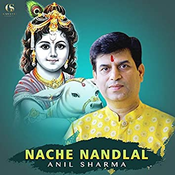 Nache Nandlal