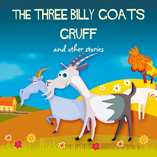 The Three Billy Goats Gruff and Other Stories audiobook cover art