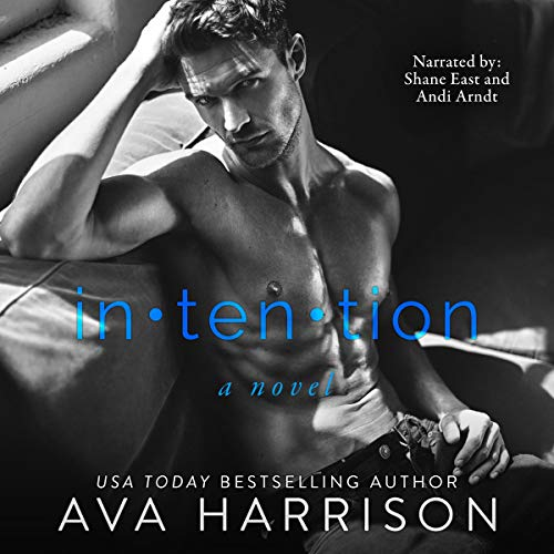 Intention                   Written by:                                                                                                                                 Ava Harrison                               Narrated by:                                                                                                                                 Shane East,                                                                                        Andi Arndt                      Length: 9 hrs and 39 mins     Not rated yet     Overall 0.0