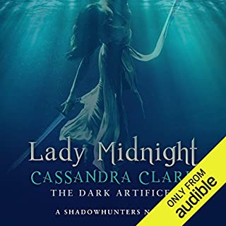 Lady Midnight: A Shadowhunter Novel     The Dark Artifices, Book 1              By:                                                                                                                                 Cassandra Clare                               Narrated by:                                                                                                                                 Morena Baccarin                      Length: 19 hrs and 44 mins     183 ratings     Overall 4.7