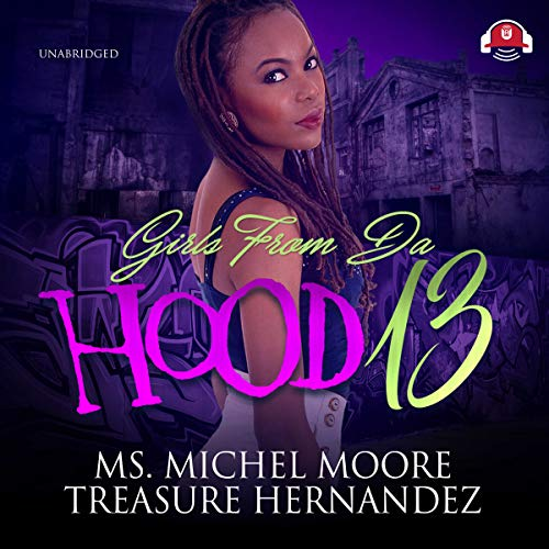 Girls from Da Hood 13 audiobook cover art