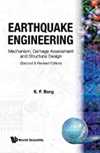 Earthquake Engineering: Mechanism, Damage Assessment And Structural Design (Second And Revised Edition)