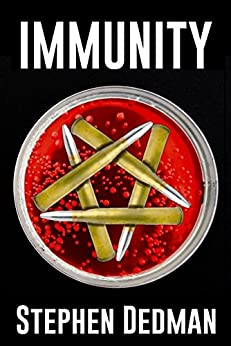 IMMUNITY by [STEPHEN DEDMAN, Stephen Dedman]