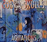 Songtexte von Cobra Skulls - Agitations