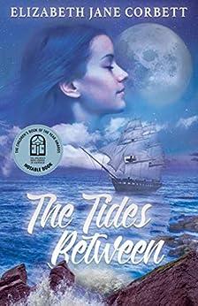 The Tides Between by [Elizabeth Jane Corbett]