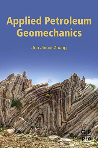Applied Petroleum Geomechanics (English Edition)