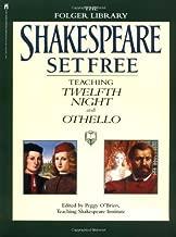 Shakespeare Set Free III: Teaching Twelfth Night and Othello