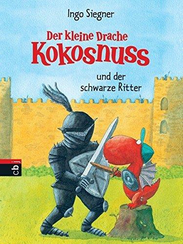 Der kleine Drache Kokosnuss und der schwarze Ritter by Ingo Siegner (2005-09-30)