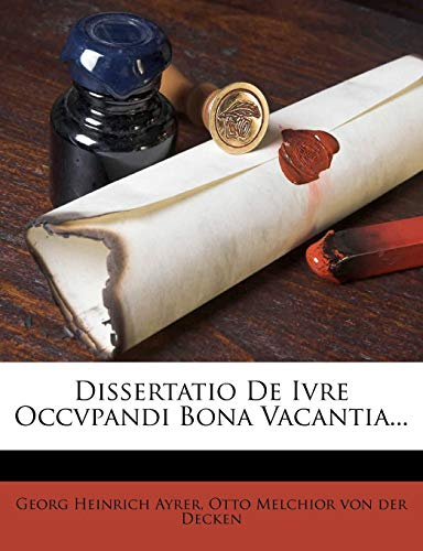 Dissertatio de Ivre Occvpandi Bona Vacantia...