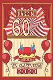 Pasé Mi 60 Cumpleaños En Cuarentena 2020: feliz cumple la vida es bella   los mejores regalos de cumpleaños para mujer - hombre - amigas - chicas - ...   Feliz Cumpleaños 60 años   cuaderno