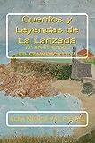 Cuentos y Leyendas de La Lanzada: 10º Aniversario Ed. Conmemorativa: 10° Aniversario Ed. Conmemorativa