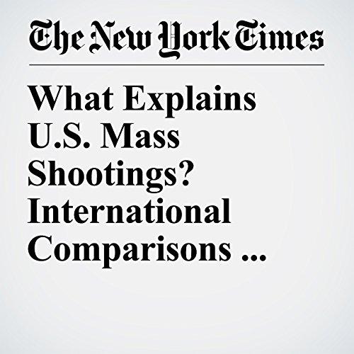 What Explains U.S. Mass Shootings? International Comparisons Suggest an Answer copertina