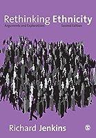 Rethinking Ethnicity, Second Edition