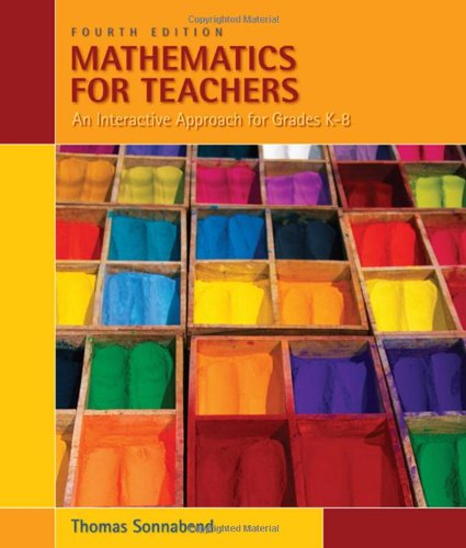 Mathematics for Teachers : An Interactive Approach for Grades K-8