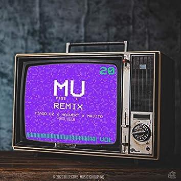 Mu (feat. Haivert, Majito) [Miss U Remix]