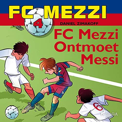 FC Mezzi ontmoet Messi cover art