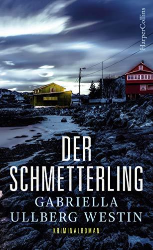 Der Schmetterling: Schweden Krimi (Ein Johan-Rokka-Krimi 1)
