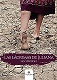 Las lágrimas de Juliana