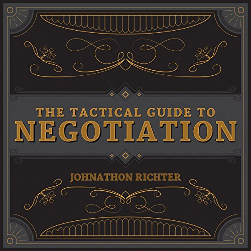 The Tactical Guide to Negotiation audiobook cover art