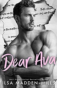 Dear Ava: Enemies-to-Lovers Standalone Romance by [Ilsa Madden-Mills]