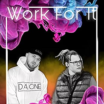 Work For It (feat. Kayoss)