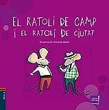 El ratolí de camp i el ratolí de ciutat: 24 (Petits contes)