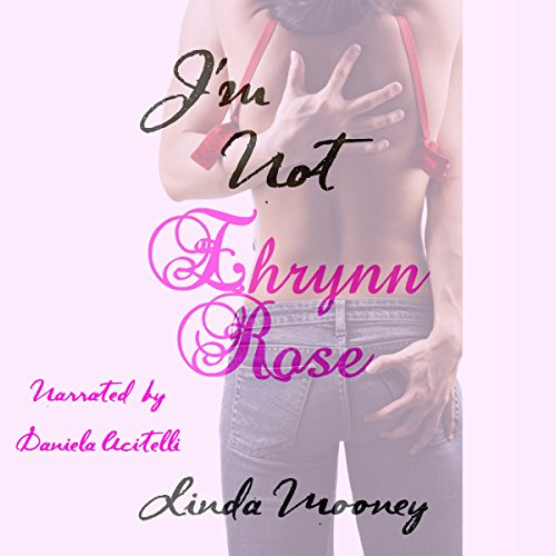 I'm Not Ehrynn Rose audiobook cover art