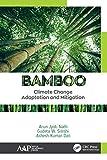 Bamboo: Climate Change Adaptation and Mitigation (English Edition)