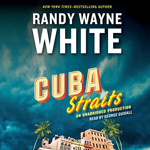Cuba Straits Audiobook By Randy Wayne White cover art