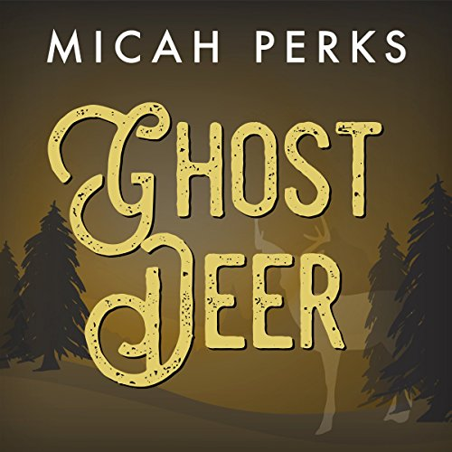 Ghost Deer audiobook cover art