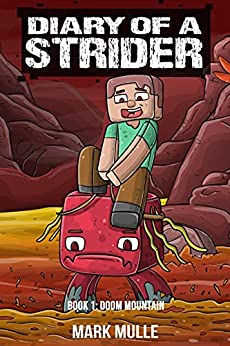 Diary of a Strider Book 1: Doom Mountain by [Mark Mulle]