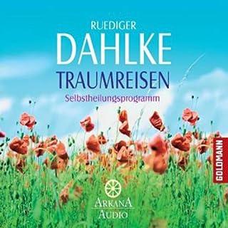 Traumreisen                   Autor:                                                                                                                                 Ruediger Dahlke                               Sprecher:                                                                                                                                 Ruediger Dahlke                      Spieldauer: 1 Std. und 5 Min.     19 Bewertungen     Gesamt 4,0