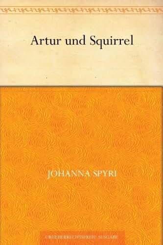 Artur und Squirrel (German Edition)
