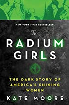 Cover image of The Radium Girls by Kate Moore