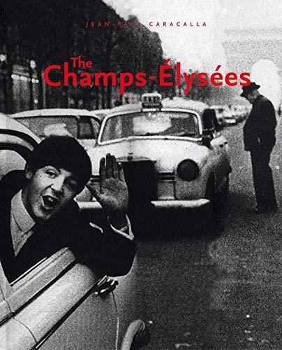 The Champs-Elysées (Beaux livres)
