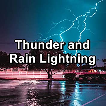 Thunder and Rain Lightning