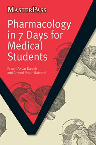 Pharmacology in 7 Days for Medical Students (MasterPass) (English Edition)