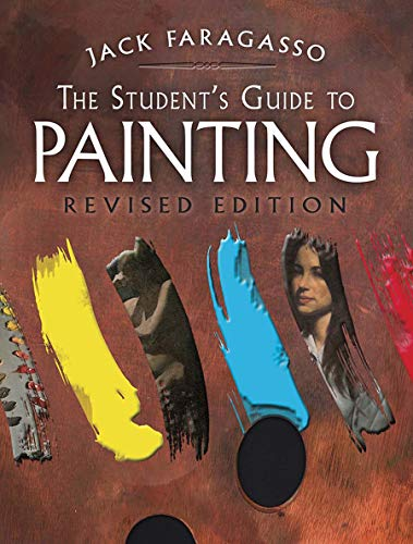 The Student's Guide to Painting: Revised and Expanded Edition (Dover Art Instruction)