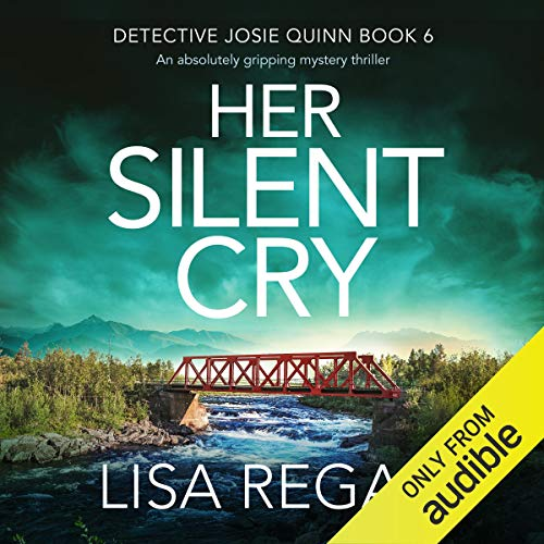 Her Silent Cry: Detective Josie Quinn, Book 6