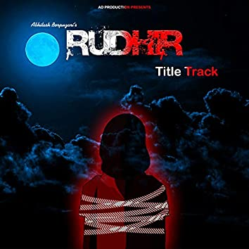 Rudhir (Title Track)