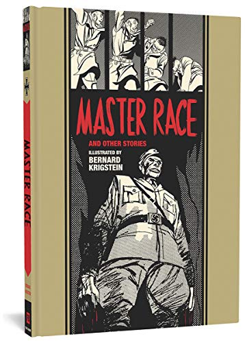 Master Race And Other Stories: 21 (EC Comics Library)