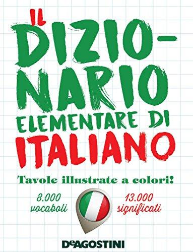 Il dizionario elementare di italiano. Nuova ediz.