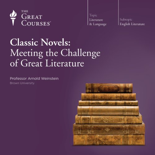 Classic Novels: Meeting the Challenge of Great Literature cover art