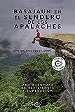 Basajaun en el sendero de los Apalaches: Una aventura de resiliencia y superación