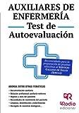 Auxiliares de Enfermería. Test de Autoevaluación. Servicio de Salud de Galicia (OPOSICIONES)