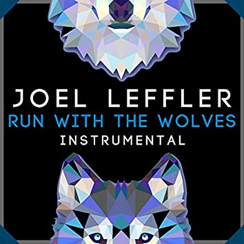 Run With The Wolves (Instrumental)