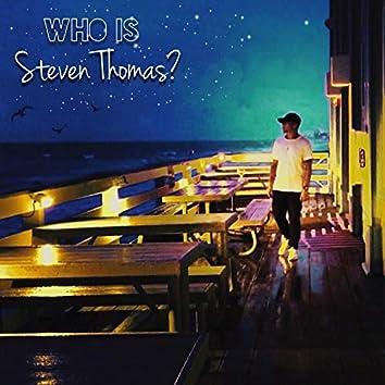 Who Is Steven Thomas?