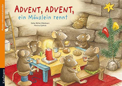Advent, Advent, ein Mäuslein rennt: Poster-Adventskalender (Adventskalender mit Geschichten für Kinder: Ein Buch zum Vorlesen und Basteln)